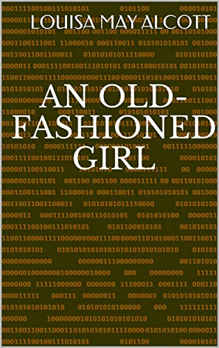 An Old-fashioned Girl ()