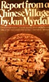 Report from a Chinese Village, Jan Myrdal, 0394717937