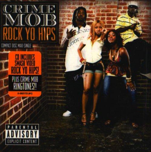 Crime Mob – Rock Yo Hips Lyrics | Genius Lyrics