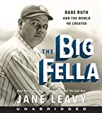 The Big Fella CD: Babe Ruth and the World He Created
