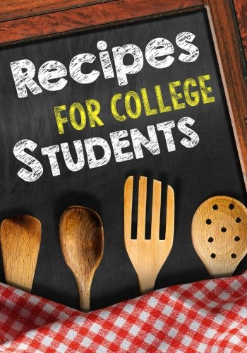 Read Online Recipes For College Students: Blank Recipe Cookbook Journal V2 PDF