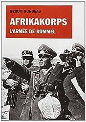 Afrikakorps : L'armée de Rommel