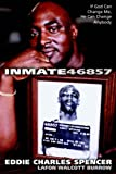 Inmate 46857, Eddie Charles Spencer and LaFon Walcott Burrow, 1414101708