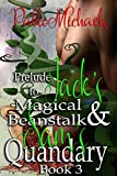 Prelude to Jack's Magical Beanstalk and Sam's Quandary