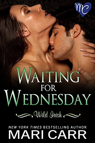 Waiting For Wednesday Kindle Edition By Mari Carr Romance Kindle