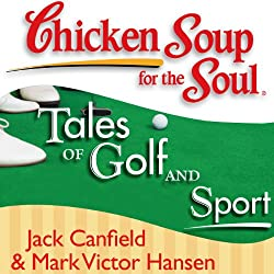 Chicken Soup for the Soul - Tales of Golf and Sport
