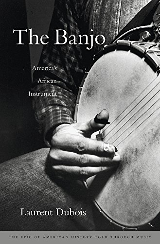 (The Banjo: America's African Instrument)