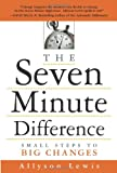 The Seven Minute Difference, Allyson Lewis, 1419537237