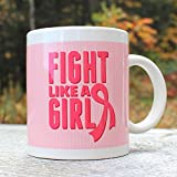 Fight Like A Girl Breast Cancer Awareness Coffee Mug