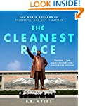 The Cleanest Race: How North Koreans...