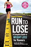 Runner s World Run to Lose: A Complete Guide to Weight Loss for Runners