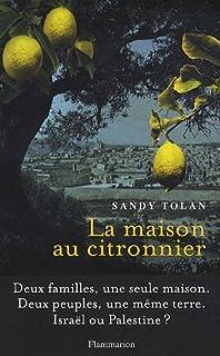 La maison au citronnier, Tolan, Sandy