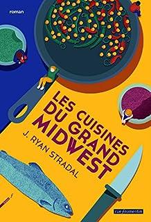 Les cuisines du grand Midwest