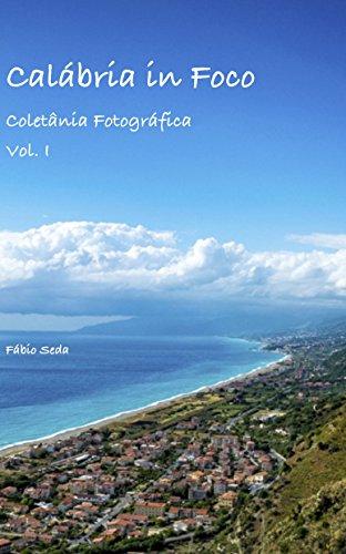 eBook Calábria in Foco (Coletânea Fotográfica Livro 1)