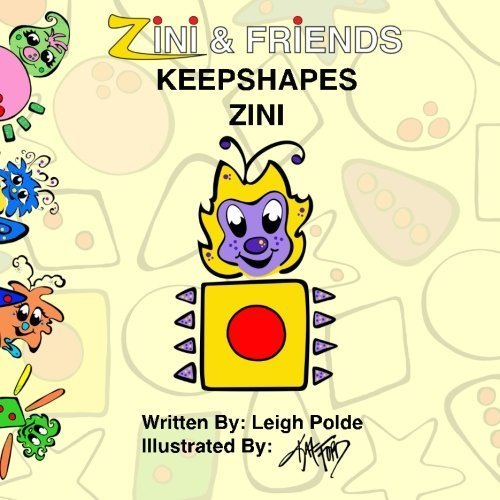 Zini And Friends: Keepshapes Zini (Volume 1) by Leigh Polde (2015-12-03)