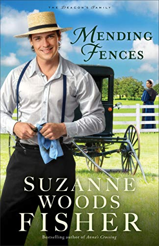 Mending Fences (The Deacon's Family Book #1) by [Fisher, Suzanne Woods]