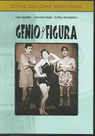 Genio Y Figura by Luis Aguilar