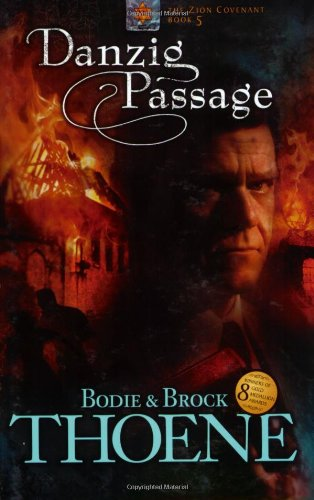 Danzig Passage (Zion Covenant, Book 5)