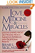#10: Love, Medicine and Miracles: Lessons Learned about Self-Healing from a Surgeon's Experience with Exceptional Patients
