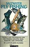 Saltwater Fly Fishing, John A. Kumiski, 0923155236