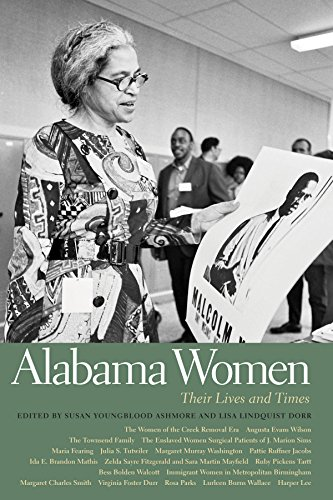Alabama Women: Their Lives and Times (Southern Women:  Their Lives and Times Ser. Book -