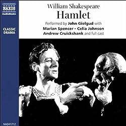 John Gielgud's Hamlet (Dramatised)