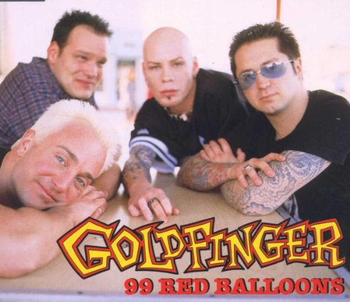 Image result for Goldfinger: 99 Red Balloons