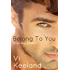 Belong to You (Cole series Book 1)