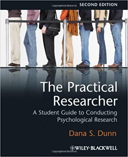 Book The Practical Researcher: A Student Guide to Conducting Psychological Research by Dana S. Dunn (2009-07-07)