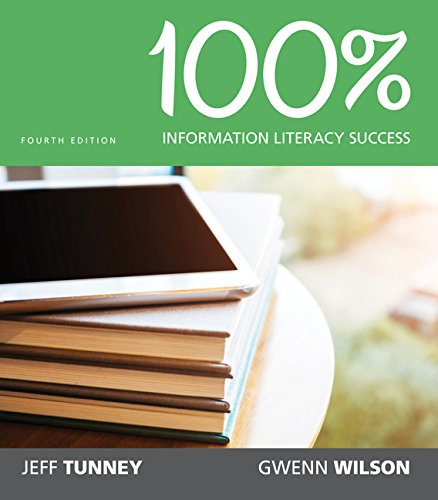 100% Information Literacy Success, Loose-Leaf Version (100% Success Series)