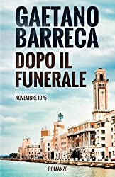 Dopo il Funerale: Novembre 1975 (Italian Edition)