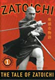 Zatoichi the Blind Swordsman, Vol. 1 - The Tale of Zatoichi