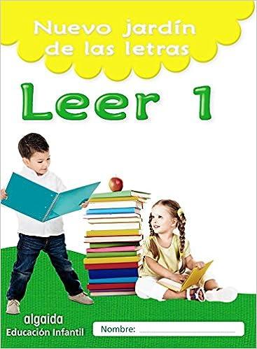 Nuevo jardín de las letras. Leer 1. Educación Infantil Educación Infantil Algaida. Lectoescritura - 9788490677407: Amazon.es: María Dolores Campuzano ...