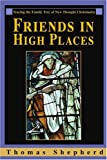 Friends in High Places, Thomas Shepherd, 0595325343