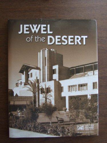 Jewel of the Desert: Arizona Biltmore Resort & Spa (Waldorf-Astoria Collection) - Astoria Collection