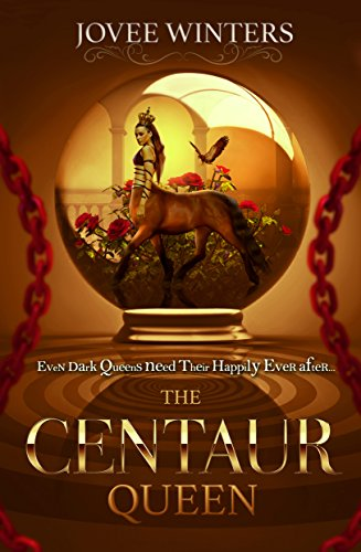 The Centaur Queen (The Dark Queens Book 7)
