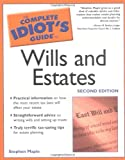 The Complete Idiot's Guide® to Wills and Estates, Stephen Maple, 0028644093