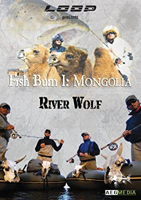Fish Bum I: Mongolia Riverwolf