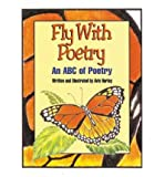 img - for Fly with Poetry: An ABC of Poetry (Paperback) - Common book / textbook / text book