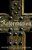 The Reformation, Patrick Collinson, 0679643230
