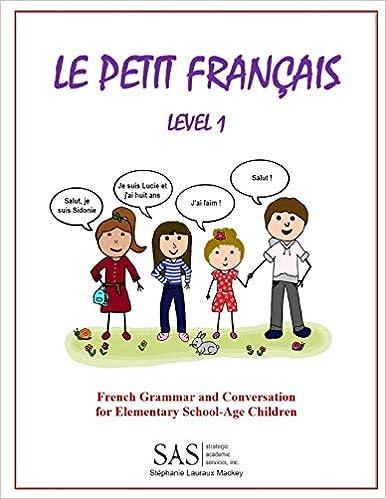 Amazon.com: Le Petit Francais Level 1: French Grammar and ...