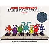 John Thompson's Easiest Piano Course: Part 1 (Book/CD)