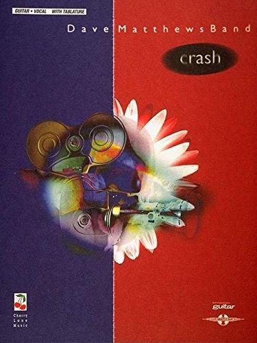 Dave Matthews Band: Crash (Guitar/Vocal with Tablature)