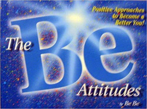 Book The Be Attitudes: Positive Approaches to Become a Better You by Bebe (1998-08-03)