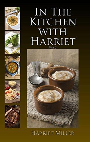 In the Kitchen with Harriet, Vol 2 by Harriet Miller