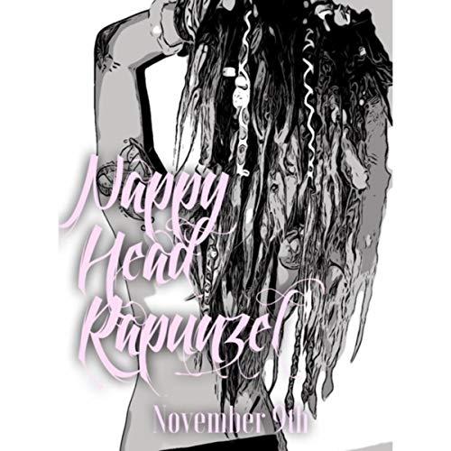 Nappy Head Rapunzel -