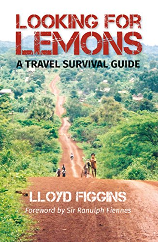 Looking for Lemons: A Travel Survival Guide