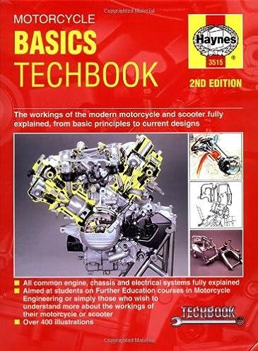 motorcycle basics techbook haynes manuals john haynes rh amazon com Ford Workshop Manuals Chamberlain Garage Door Opener Manual