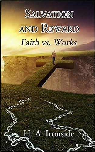 Descargar Libros Para Ebook Salvation And Reward: Faith Vs. Works Novelas PDF