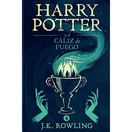 Harry Potter y el cáliz de fuego (La colección de Harry Potter) (Spanish Edition)